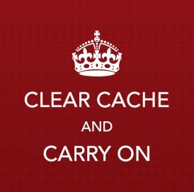 Clear Cache and Carry On